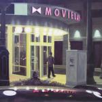 MOVIELAND oil/canvas   24 x 30   SOLD