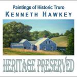 Heritage Preserved Exhibit. Book/catalog available through circulation via CLAMS/Truro Public Library or for purchase at Post Office Gallery, North Truro, MA.